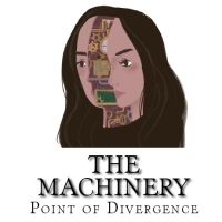 The Machinery- Point of Divergence Paperback